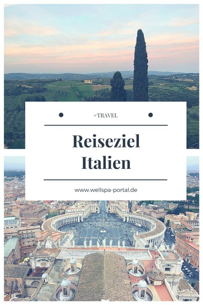 Reiseziel Italien. Kurzreise Italien in viele tolle Regionen. Tipps und Ideen