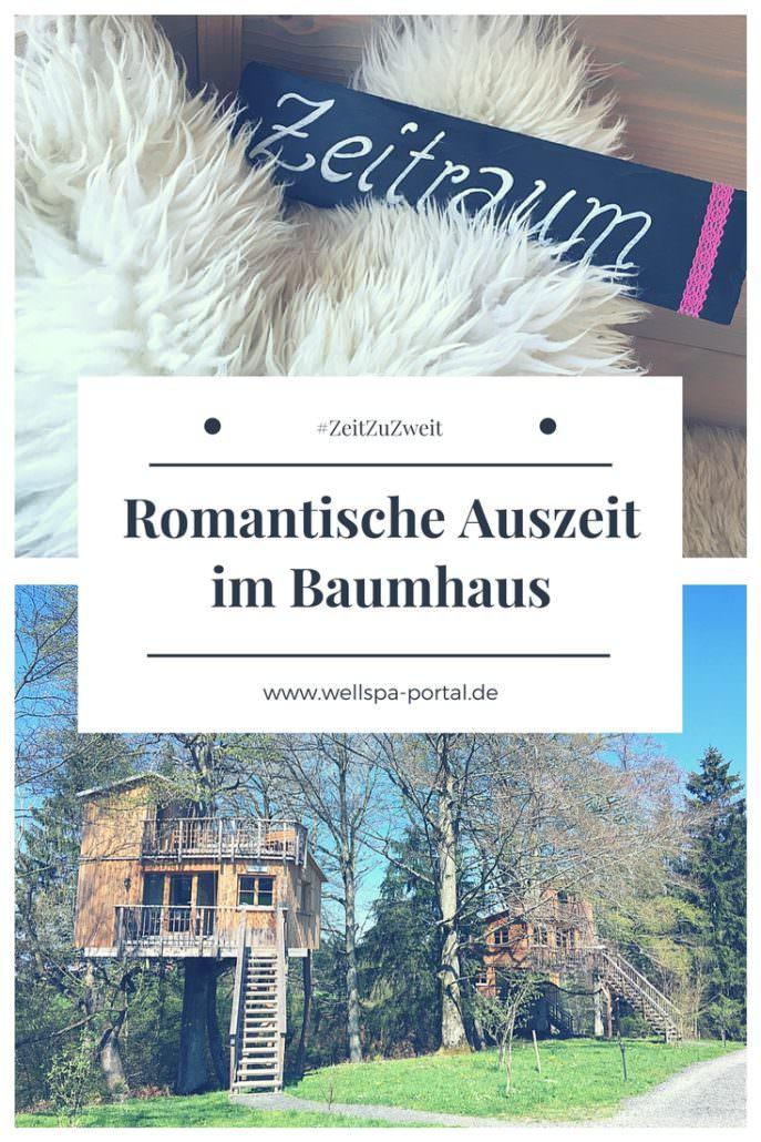 Romantik Und Auszeit Mit Zeit Zu Zweit Im Baumhaus. Ein Romantik  Kurzurlaub, Das Romantikwochenende