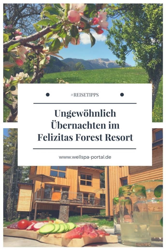 Ungewöhnlich Übernachten in Südtirol im Val di Non. Auszeit im Felizitas Forest Resort. #Genussreisetipps für #Wellness und #Wandern im Wald. #UngewöhnlichÜbernachten