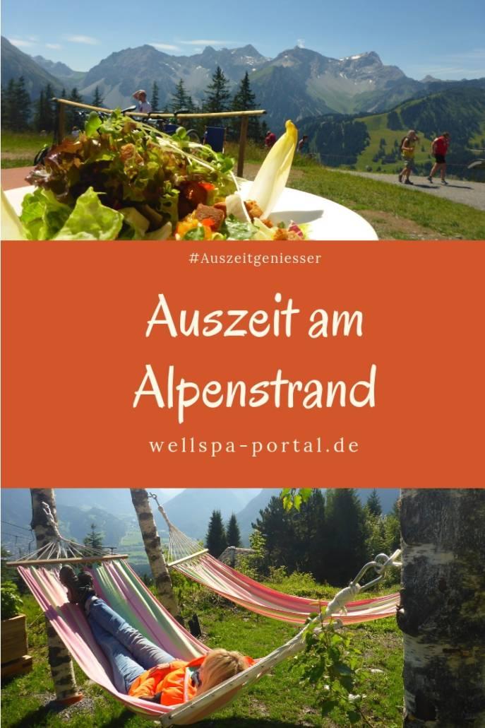 Urlaub in Österreich, genauer im Brandnertal bedeutet Auszeit am Alpenstrand. Wellness trifft Wandern, Ruhe und Genussreisetipps. #Auszeit #Auszeitgeniesser #Wandern #Wellnesshotel #Wellnessreise