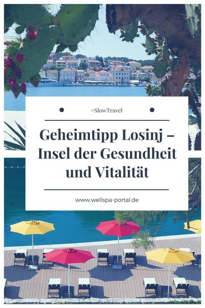 Geheimtipp Losinj – Insel der Gesundheit und Vitalität. Urlaub in der Sonne. Kroatien und besonders Losinj sind eine Reise wert. #Slowtravel #Wellness #Urlaub #Travel #Kroatien
