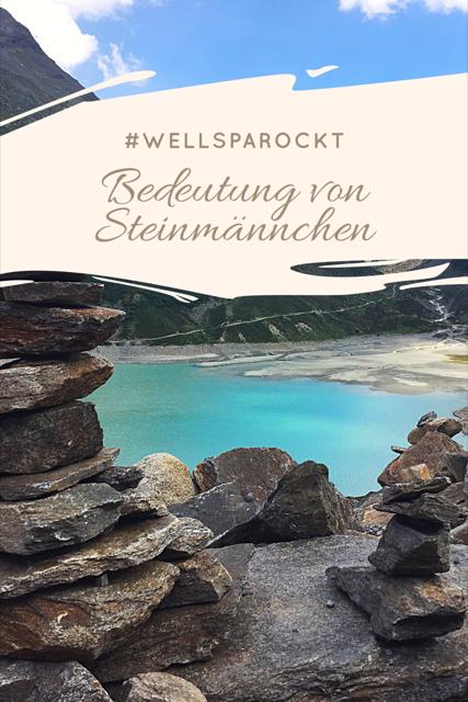 #WellSpaRockt - die Bedeutung von Steinmännchen, Steinmännchen versus Naturschutz und auch Stoanmandl in Balance. Die Frage ist hier, wie bei allem, was macht Sinn und was ist Unsinn? Wanderer nutzen die kleinen Steintürme als Wegmarkierung für Wanderwege.