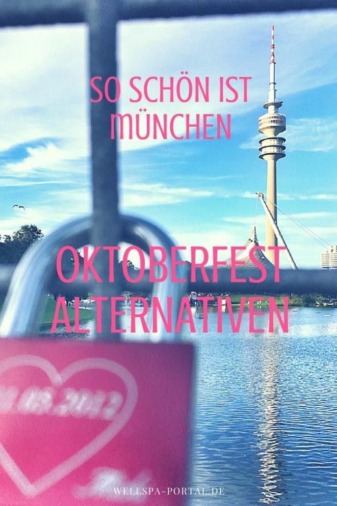 So schön ist München - Oktoberfest Alternativen