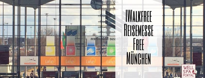 IWalkFree auf der Reisemesse f.re.e in München
