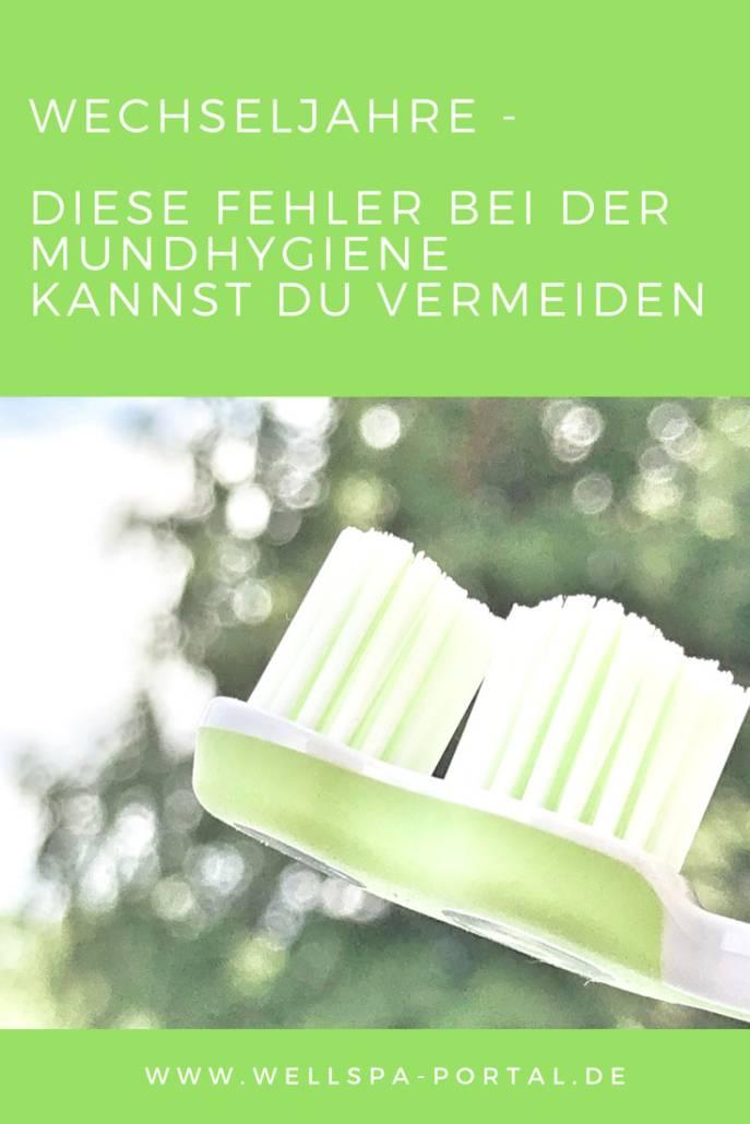 Mundhygiene, Zähneputzen, die häufigsten Fehler in den Wechseljahren. #Tipps #Zahnpflege #Beauty #Wechseljahre